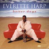 Everette Harp: Better Days
