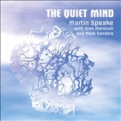 Martin Speake: The  Quiet Mind