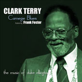 Clark Terry: Carnegie Blues: The Music of Duke Ellington