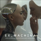 Geoff Barrow/Ben Salisbury: Ex Machina [Original Soundtrack] *