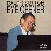 Ralph Sutton (Piano): Eye Opener