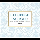 Various Artists: Lounge Music: The Must Have Selection, Vol. 3