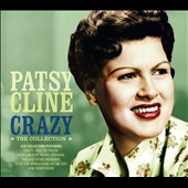 Patsy Cline: Crazy: The Collection