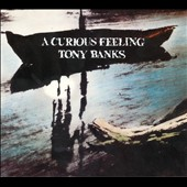 Tony Banks: Curious Feeling [Two Disc Expanded Edition]