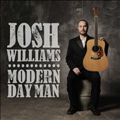 Josh Williams: Modern Day Man *