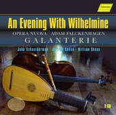 'An Evening with Wilhelmine' - Adam Falckenhagen (1697-1754): Opera Nuova, concertos for flute & b.c. / John Schneiderman, lute; Jeffrey Cohan, baroque flute; William Skeen, cello