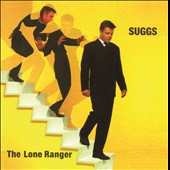 Suggs: Lone Ranger [Deluxe 2CD Edition]