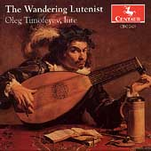 The Wandering Lutenist / Oleg Timofeyev