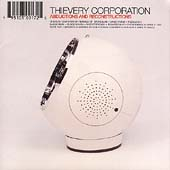 Thievery Corporation: Abductions and Reconstructions