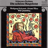 Brahms: Die sch&ouml;ne Magelone / Wolfgang Holzmair, Gerard Wyss