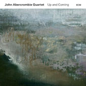 John Abercrombie/John Abercrombie Quartet: Up and Coming [Slipcase] *