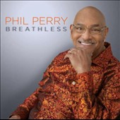 Phil Perry: Breathless *
