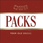 Your Old Droog: Packs *