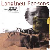 Longineu Parsons II: Spaced: Collected Works 1980-1999