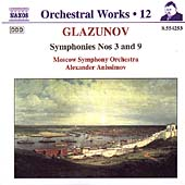 Glazunov: Symphonies no 3 & 9 / Anissimov, Moscow Symphony