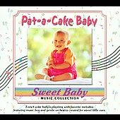 Sweet Baby Music Collection: Sweet Baby: Pat-a-Cake Baby