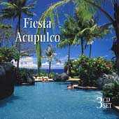 Various Artists: Fiesta Acupulco [Columbia River] [Box]