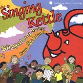 The Singing Kettle: Singalong Songs from Scotland