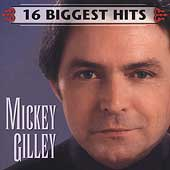 Mickey Gilley: 16 Biggest Hits [Bonus Track]