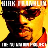 Kirk Franklin: The Nu Nation Project