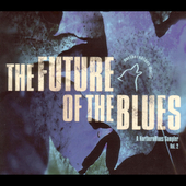 Various Artists: Future of the Blues, Vol. 2