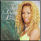 Toni Green: More Love *