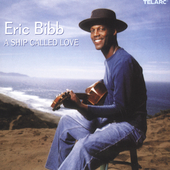 Eric Bibb: A Ship Called Love