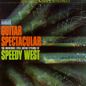 Speedy West: Guitar Spectacular