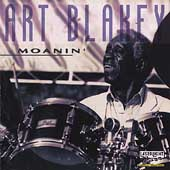 Art Blakey/Art Blakey & the Jazz Messengers: Moanin' [Laserlight]