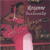 Roxanne Christian-Olvera: Live in Love and Life