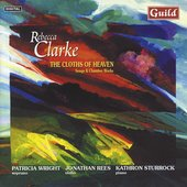 Clarke: The Cloths of Heaven, etc / Wright, Sturrock, Rees