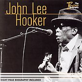 John Lee Hooker: Blues Biography