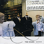 The Czars: Goodbye [China Bonus CD] *