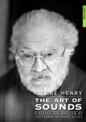 Henry Pierre: The Art of Sounds / Eric Darmon; Franck Mallet [DVD]