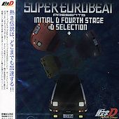 Original Soundtrack: Super Eurobeat Presents Initial D 4th Stage