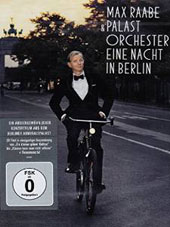 Eine Nacht in Berlin - hit songs of the 1920s, 30s and contemporary songs / Max Raabe, Palast Orchester, Daniel Lwowski, director [DVD]
