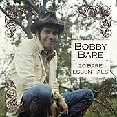 Bobby Bare: 20 Bare Essentials