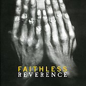 Faithless: Reverence
