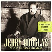 Jerry Douglas (Dobro): Best of the Sugar Hill Years