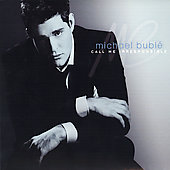 Michael Bublé: Call Me Irresponsible: Special Edition