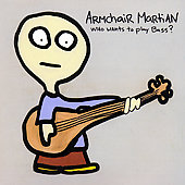 Armchair Martian: Who Wants to Play Bass