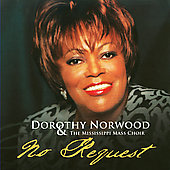 Dorothy Norwood: No Request
