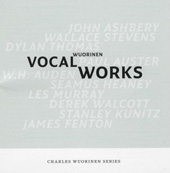 Charles Wuorinen Series - Vocal Works
