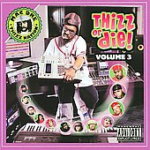 Mac Dre: Thizz or Die, Vol. 3 [PA]