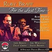 Ruby Braff (Trumpet/Cornet): For the Last Time