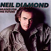 Neil Diamond: Headed for the Future