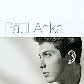 Paul Anka (Singer/Songwriter): The Very Best of Paul Anka [Sony/BMG]