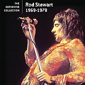 Rod Stewart: The Definitive Collection 1969-1978