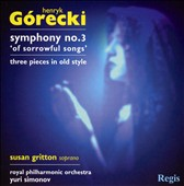 Górecki: Symphony No. 3; Three pieces in old style