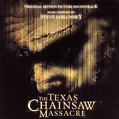 Steve Jablonsky: The Texas Chainsaw Massacre [2003] [Original Motion Picture Soundtrack]